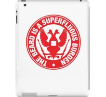 The beard is a burder - RED iPad Case/Skin