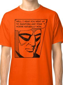 You Probably Think This Tee is About You. Classic T-Shirt