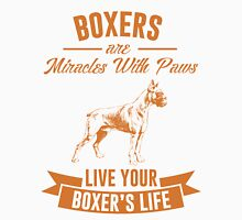 Boxers are miracles Unisex T-Shirt