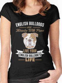 English Bulldogs are miracles with paws Women's Fitted Scoop T-Shirt