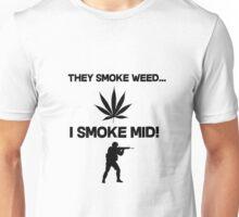 CS:GO THEY SMOKE WEED I SMOKE MID! - CSGO  Unisex T-Shirt