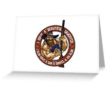 Hillbilly - I Have A Beautiful Daughter Brown Variant Greeting Card