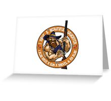 Hillbilly - I Have A Beautiful Daughter Tan Variant Greeting Card
