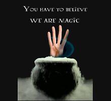 We Are Magic Unisex T-Shirt