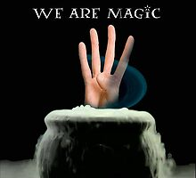We Are Magic by PopCultFanatics