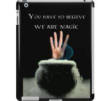 We Are Magic iPad Case/Skin