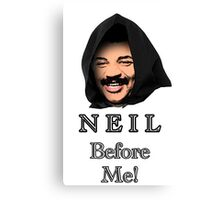 Neil Degrasse Tyson (Neil Before Me!) Canvas Print