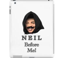 Neil Degrasse Tyson (Neil Before Me!) iPad Case/Skin