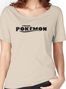 Finding Pokemon Funny Parody Finding Dory Women's Relaxed Fit T-Shirt
