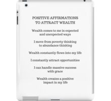 POSITIVE AFFIRMATIONS TO ATTRACT WEALTH iPad Case/Skin