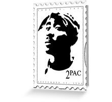 2pac Stamp Greeting Card