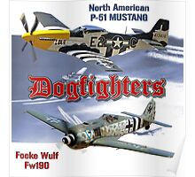 Dogfighters: P-51 vs Fw190 Poster
