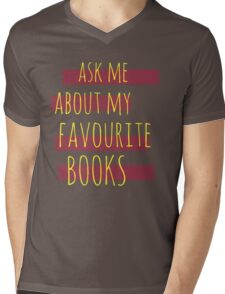 ask me about my favourite books Mens V-Neck T-Shirt