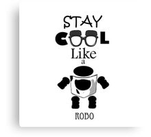 Stay Cool Like A Robo Canvas Print