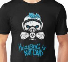 Breaking Bad - Heisenberg is not dead Unisex T-Shirt