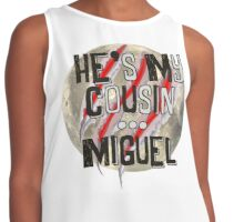 He's my cousin...Miguel Contrast Tank