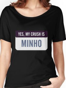 Yes, my crush is Minho Women's Relaxed Fit T-Shirt