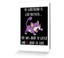 Pokemon GO: My Girlfriend Rattata Quote (Funny) Greeting Card