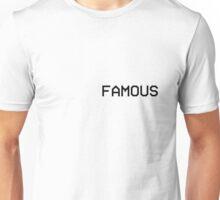 KANYE WEST - FAMOUS  Unisex T-Shirt