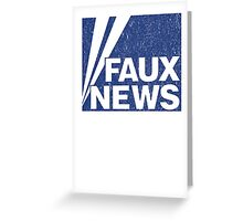 Faux News Greeting Card
