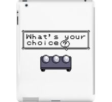 What's your choice? iPad Case/Skin