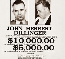 John Dillinger Wanted Poster by warishellstore