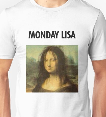 Gioconda Monday Unisex T-Shirt