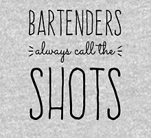 Bartenders Always Call the Shots Unisex T-Shirt