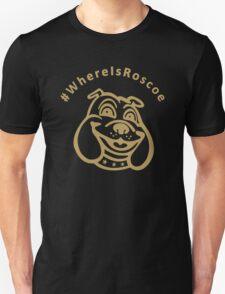 #WhereIsRoscoe (Black & Gold) T-Shirt