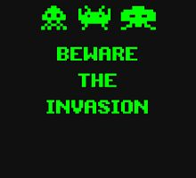 -GEEK- Beware Of The Invasion Unisex T-Shirt