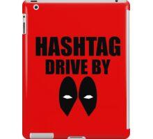 HASHTAG DRIVE BY iPad Case/Skin