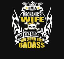 I'm a mehanic's wife just like a regular wife but way more dadass - T-shirts & Hoodies Unisex T-Shirt
