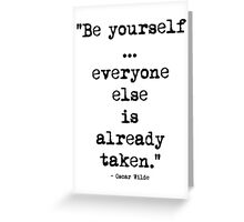 Oscar Wilde Be Yourself Greeting Card