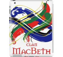 Clan MacBeth - Prefer your gift on Black/White, let us know at info@tangledtartan.com iPad Case/Skin