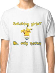 Catching girls? Pokemon Classic T-Shirt