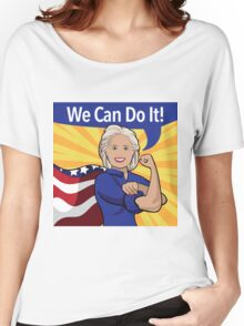 Hillary Clinton as Rosie the Riveter.  Women's Relaxed Fit T-Shirt