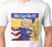 Hillary Clinton as Rosie the Riveter.  Unisex T-Shirt