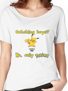 Catching boys? Pokemon Women's Relaxed Fit T-Shirt