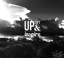 Up, Lift and Inspire by louisemachado