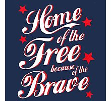 Home of the brave Photographic Print