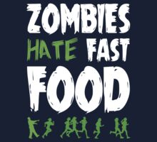 Zombies Hate Fast Food by hypetees