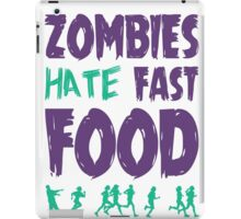 Zombies Hate Fast Food iPad Case/Skin