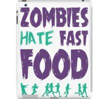 Zombies hate fast food iPad Case/Skin