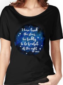 I have loved the stars too fondly Women's Relaxed Fit T-Shirt