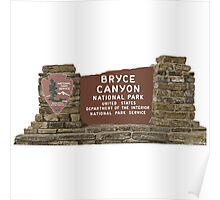 Bryce Canyon National Park Sign, Utah, USA Poster