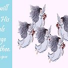 He Will Give His Angels Charge Over Thee by EloiseArt