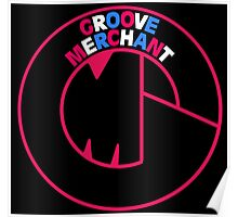 Groove Merchant Poster