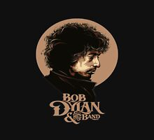 bob dylan and his band Unisex T-Shirt