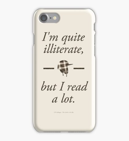 J. D. Salinger's The Catcher in the Rye - Literary Quote, Book lovers gift, modern home decor iPhone Case/Skin