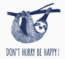 Cute Sloth dont hurry be happy One Piece - Long Sleeve